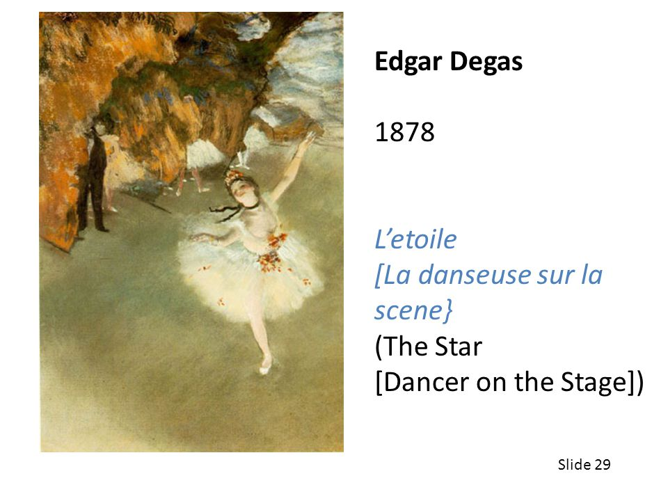 [La danseuse sur la scene} (The Star [Dancer on the Stage])
